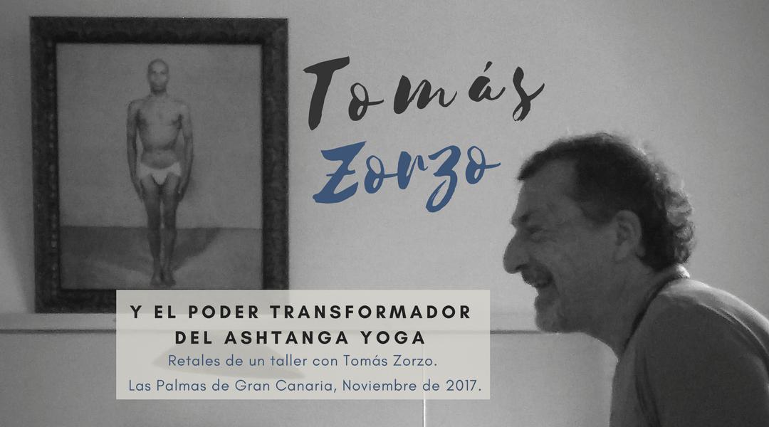 Tomás Zorzo y el poder transformador del Ashtanga Yoga