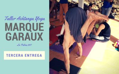 Taller de Ashtanga Yoga con Marque Garaux [tercera entrega]