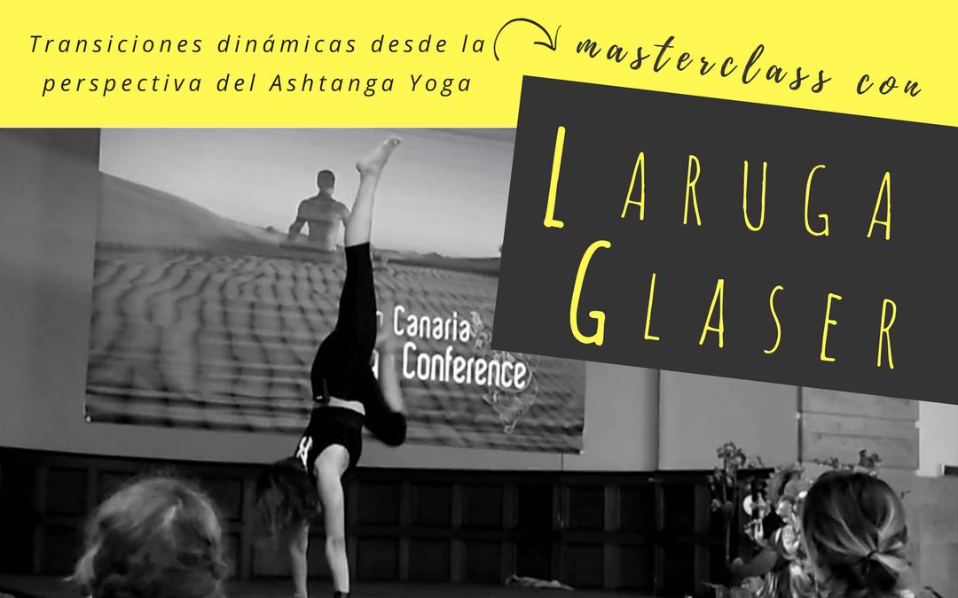 Transiciones con Laruga Glaser [Gran Canaria Yoga Conference]