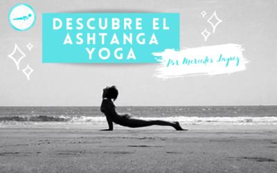 Descubre el Ashtanga Yoga